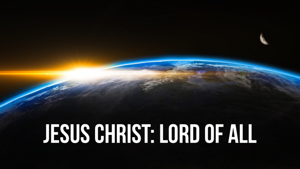 Jesus - Lord of All